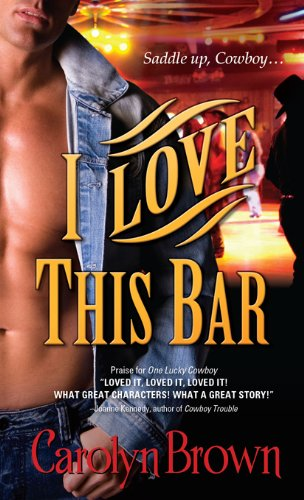 I Love This Bar (Honky Tonk Book 1) (Bar Casablanca)
