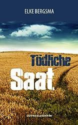 Tödliche Saat - Ostfrieslandkrimi
