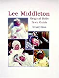 Lee Middleton Original Dolls Price Guide, Larry Koon, 0875885640