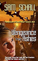 Vengeance from Ashes (Honor and Duty Book 1) (English Edition)