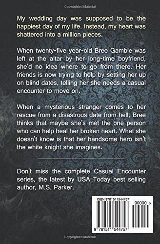 Casual Encounter: The Complete Series Box Set: M. S. Parker: 9781511544757:  Amazon.com: Books