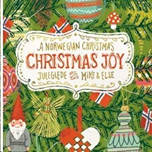 Juleglede - A Norwegian Christmas