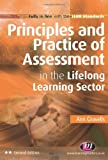 Principles and Practice of Assessment in the Lifelong Learning Sector (Further Education and Skills), Ann Gravells, 0857252607