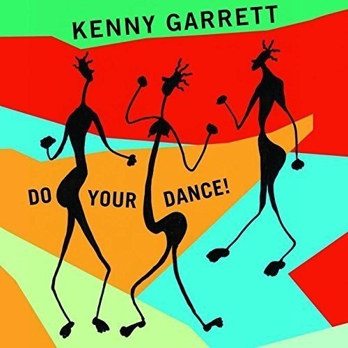 Kenny Garrett - Do Your Dance! cover