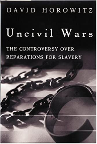 Book Uncivil Wars: The Controversy Over Reparations for Slavery by David Horowitz (2001-12-01)