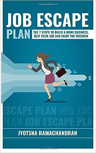 Job Escape Plan: The 7 Steps to Build a Home Business, Quit your Job & Enjoy the Freedom: Amazon.es: Jyotsna Ramachandran: Libros en idiomas extranjeros