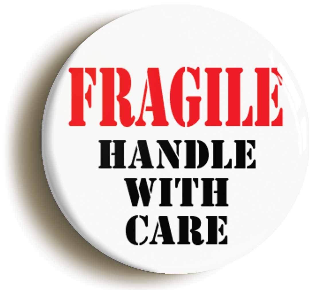 当店だけの限定モデル FRAGILE HANDLE WITH PIN CARE FUNNY BADGE BUTTON B06XKNVZ4D PIN (Size (Size is 1inch/25mm diameter) B06XKNVZ4D, ドレスコスチュームのイースタイル:ead91d60 --- mcrisartesanato.com.br