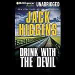 Drink With the Devil   Jack Higgins