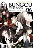 Bungou Stray Dogs. Bezpanscy Literaci. Tom 6