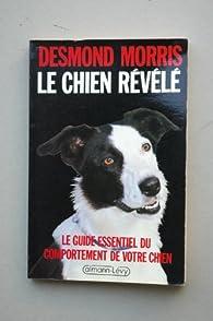 Le Chien révélé par Desmond Morris