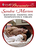 Raffaele: Taming His Tempestuous Virgin (Orsini Brides)
