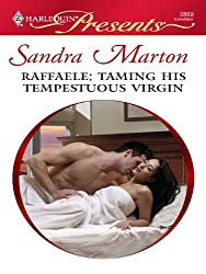 Raffaele: Taming His Tempestuous Virgin (Orsini Brides Book 1)
