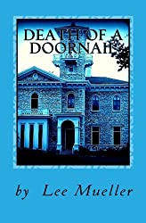 Death Of A Doornail: A Murder Mystery Comedy Play