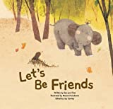 img - for Let's be Friends: Friendship (Growing Strong) book / textbook / text book
