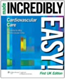 Cardiovascular Care Made Incredibly Easy! UK Edition (Incredibly Easy! Series) (Made Incredibly Easy (Paperback))