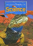 Houghton Mifflin Science: Student Edition Single Volume Level 4 2007, HOUGHTON MIFFLIN, 0618624619