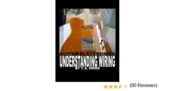 Guitar Electronics Understanding Wiring and Diagrams Learn step by ...