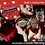 Vegas Confessions 3: Crackwhore Poker |  Editors of Sounds Publishing