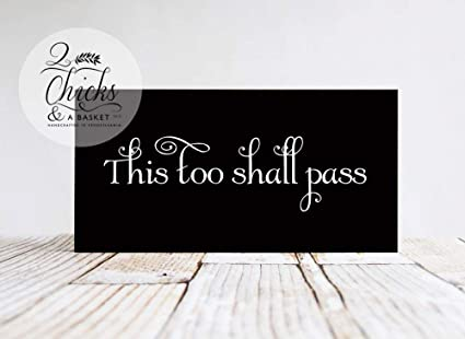 Amazon.com: Emily This Too Shall Pass Mothers Motto Inspirational ...