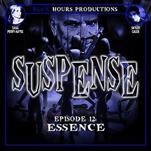 SUSPENSE, Episode 12: Essence Radio/TV Program