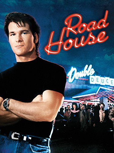 Road House (Best Martial Arts For Anger)