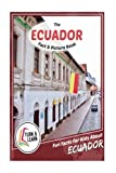 The Ecuador Fact and Picture Book: Fun Facts for Kids About Ecuador (Turn and Learn)