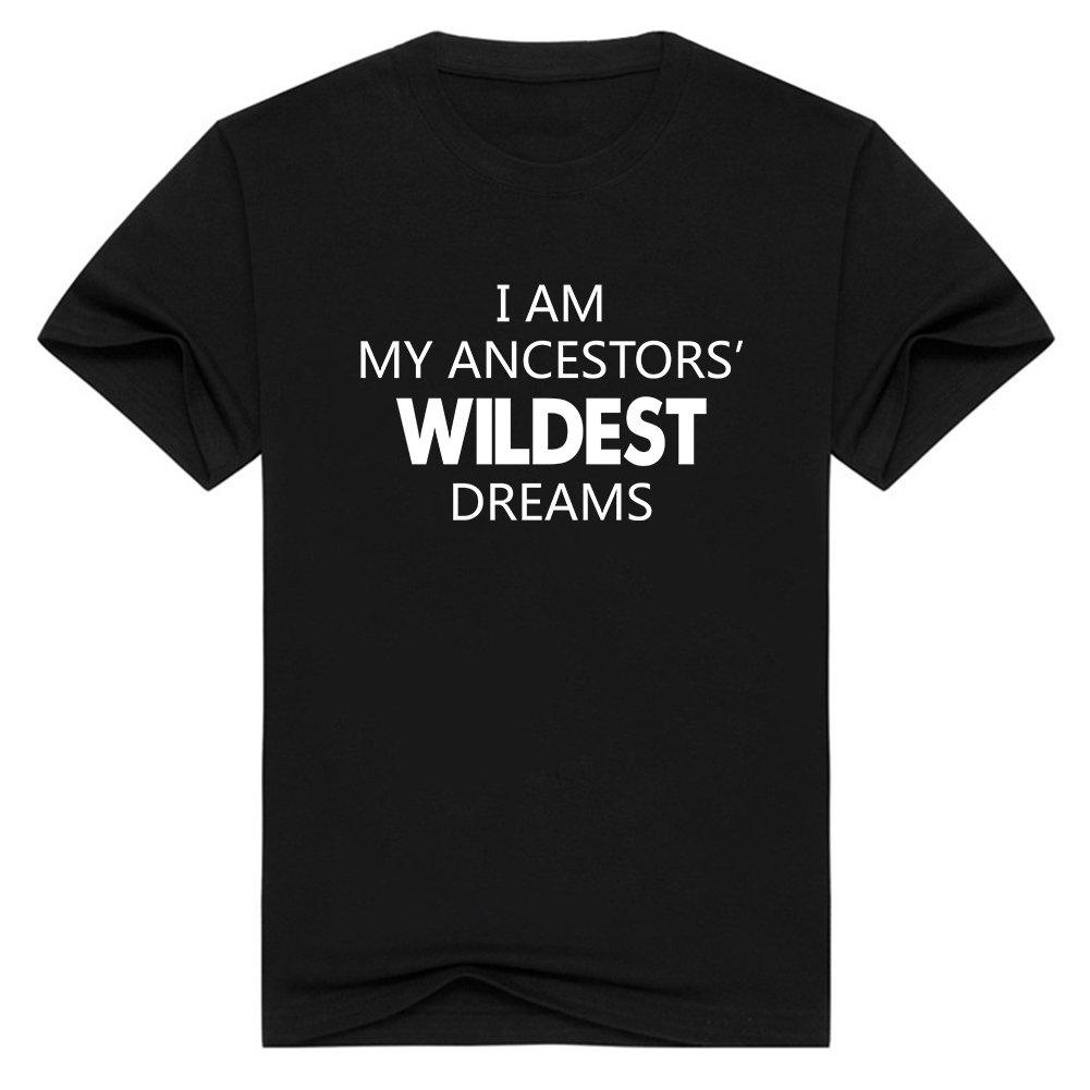 Hongcai Trade Mens Im My Ancestors Wildest Dreams Short Sleeve Cotton T-Shirt