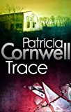 Front cover for the book Trace by Patricia Cornwell