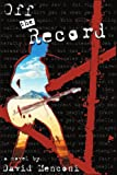 Off the Record, David Menconi, 0595133304