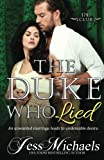 The Duke Who Lied (The 1797 Club Book 8) (Volume 8)