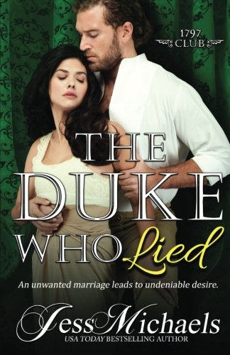 The Duke Who Lied (The 1797 Club Book 8) (Volume 8) by CreateSpace Independent Publishing Platform