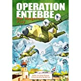 Operation Entebbe: The Dangerous Play