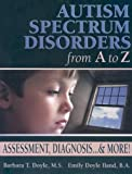 Autism Spectrum Disorders from A to Z 1st Edition