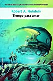 img - for Tiempo para amar / Time Enough for love (Spanish Edition) book / textbook / text book