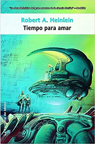 Download kindle books for ipod Tiempo para amar / Time Enough for love (Spanish Edition) 8498002370 PDF