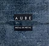 Metal De Metal by Aube (1996-09-16)