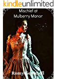 Mischief at Mulberry Manor