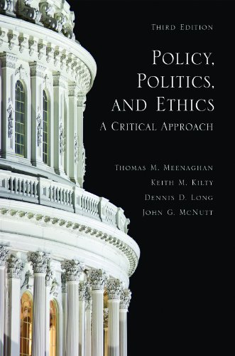 Policy, Politics, and Ethics: A Critical Approach