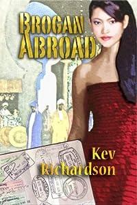 Brogan Abroad (Brogan Series Book 5)