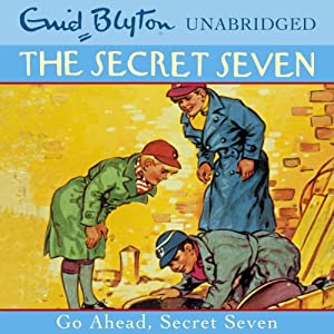 Go Ahead, Secret Seven Audiobook
