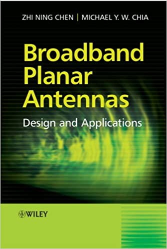 broadb and planar antennas chen zhi ning chia michael yan wah