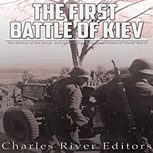 The First Battle of Kiev Audiobook