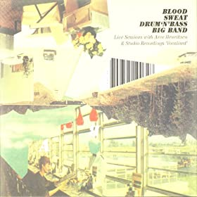 Blood, Sweat Drum 'N Bass Big Band - Blood, Sweat Drum 'N Bass Big Band
