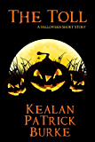 The Toll: A Halloween Short Story