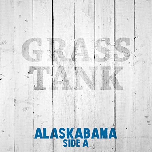 Alaskabama side A [Explicit] (Bluegrass Tank)