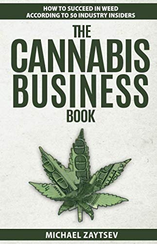 The Cannabis Business Book: How ...