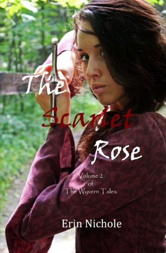 The Scarlet Rose (The Wyvern Tales) (Volume 2)