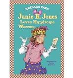 Junie B. Jones Loves Handsome Warren, Barbara Park, 067996696X