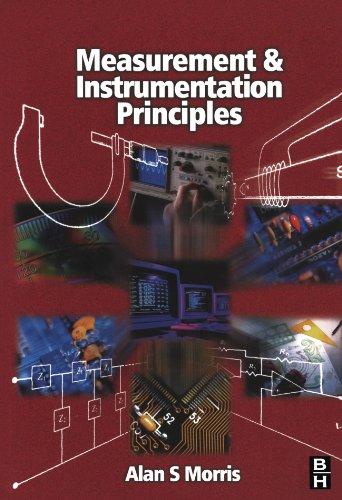Measurement and Instrumentation Principles, Third Edition