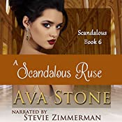 A Scandalous Ruse: Scandalous, Book 6 | Ava Stone